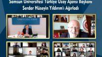 Samsun Üniversitesi Türkiye Uzay Ajansı Başkanı Serdar Hüseyin Yıldırım'ı Ağırladı
