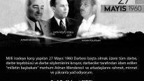 Merhum Başbakan Adnan Menderes ve Arkadaşlarını Rahmetle Anıyoruz
